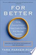 For Better