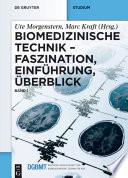 Biomedizinische Technik – Faszination, Einführung, Überblick