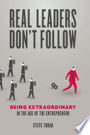 Real Leaders Don t Follow