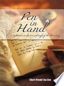 Pen in Hand A Meditation on the Art and Craft of the Short Story