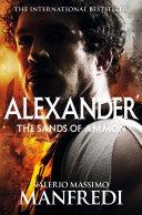 The Sands of Ammon  Alexander
