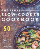 Renal Slow Cooker Cookbook