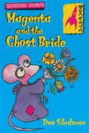 Magenta And The Ghost Bride book