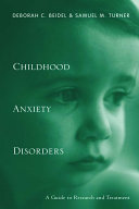 Childhood Anxiety Disorders