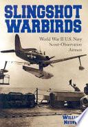 Slingshot Warbirds