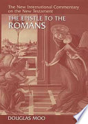 The Epistle To The Romans : part of the new international commentary...