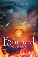 download ebook those who burned the shadows pdf epub