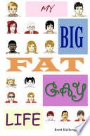 My Big Fat Gay Life