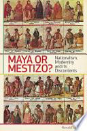Maya Or Mestizo