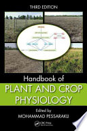 Handbook of Plant and Crop Physiology  Third Edition