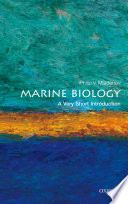 Marine Biology: A Very Short Introduction Yet Most Mysterious Habitat On