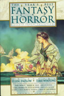 The Year's Best Fantasy and Horror Seventh Annual Collection
