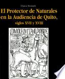 Los protectores de naturales en la Audiencia de Quito