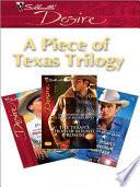 A Piece Of Texas Trilogy