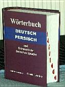 Deutsch-persisches Wörterbuch und Grammatik der deutschen Sprache: