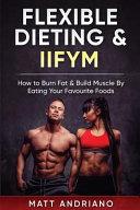Flexible Dieting Iifym