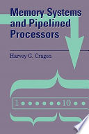 Memory Systems and Pipelined Processors Book PDF