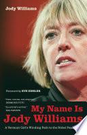 My Name Is Jody Williams
