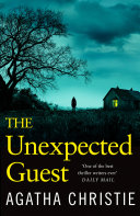 The Unexpected Guest A Murder He Is Asked To