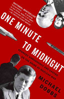 One Minute to Midnight The Standoff Between The U S