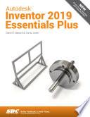 Autodesk Inventor 2019 Essentials Plus