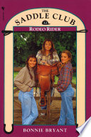 Saddle Club Book 12: Rodeo Rider They Get Another Chance To