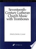 Seventeenth-century Lutheran church music with trombones