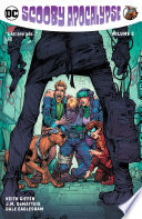 The Scooby Apocalypse Vol 2