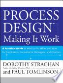 Process Design: Making it Work