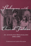 Shakespeare and the Classical Tradition