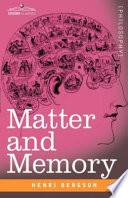 Matter and Memory Book PDF