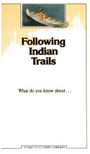 Following Indian Trails