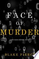 Face of Murder  A Zoe Prime Mystery   Book 2  Book PDF