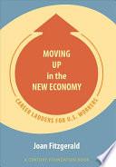 Moving Up in the New Economy