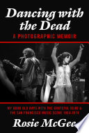 Dancing with the Dead  A Photographic Memoir