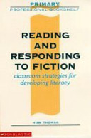 Reading and Responding to Fiction