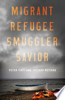 Migrant  Refugee  Smuggler  Savior