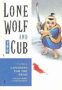 Lone Wolf And Cub : ...