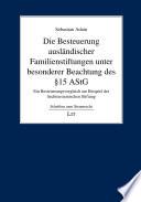Die Besteuerung ausländischer Familienstiftungen unter besonderer Beachtung des § 15 AStG