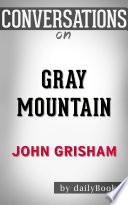 download ebook gray mountain: a novel by john grisham | conversation starters pdf epub