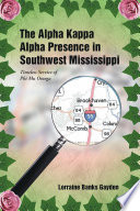 The Alpha Kappa Alpha Presence In Southwest Mississippi