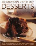 200 Sensational Step-By-Step Desserts