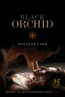 Black Orchid : the pleasures of exotic, even...