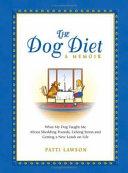The Dog Diet A Memoir