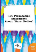 download ebook 100 provocative statements about warm bodies pdf epub