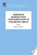 Airborne Radioactive Contamination in Inhabited Areas