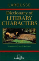 Larousse Dictionary of Literary Characters Novels Plays And Poems In Vivid