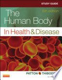 Study Guide For The Human Body In Health And Disease