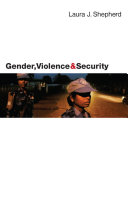 Gender, Violence and Security