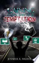 Gaining The Victory Over Temptation Book PDF